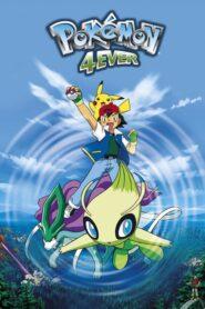 Pokémon 4Ever: Celebi – Voice of the Forest โปเกมอน เดอะมูฟวี่4 ย้อนเวลาตามล่าเซเลบี พากย์ไทย