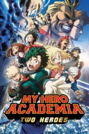 My Hero Academia: Two Heroes มายฮีโร่ อคาเดเมีย กำเนิดใหม่ 2 วีรบุรุษ ซับไทย