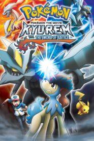 Pokémon the Movie: Kyurem vs. the Sword of Justice โปเกมอน เดอะมูฟวี่15 คิวเรม กับนักรบศักดิ์สิทธิ์ เคลดิโอ ซับไทย