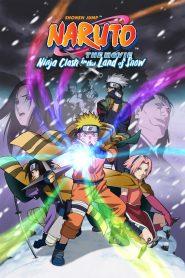 Naruto the Movie: Ninja Clash in the Land of Snow นารูโตะ เดอะมูฟวี่ ศึกชิงเจ้าหญิงหิมะ