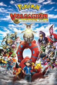 Pokémon the Movie: Volcanion and the Mechanical Marvel โปเกมอน เดอะมูฟวี่19 โวเคเนียน กับจักรกลปริศนา มาเกียนา พากย์ไทย