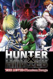 Hunter × Hunter: Phantom Rouge ฮันเตอร์ x ฮันเตอร์ เดอะมูฟวี่1 เนตรสีเพลิงกับกองโจรเงามายา พากย์ไทย