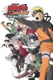 Naruto Shippuden the Movie: The Will of Fire นารูโตะ ตำนานวายุสลาตัน เดอะมูฟวี่ ผู้สืบทอดเจตจำนงแห่งไฟ