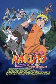 Naruto the Movie: Guardians of the Crescent Moon Kingdom นารูโตะ เดอะมูฟวี่ เกาะเสี้ยวจันทรา
