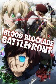 Blood Blockade Battlefront สมรภูมิ เขตป้องกันโลหิต ภาค 1-2 ซับไทย (จบ)