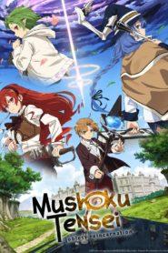 Mushoku Tensei: Jobless Reincarnation: Season 1