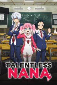 Talentless Nana: Season 1